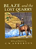 Blaze and the Lost Quarry (Billy and Blaze)