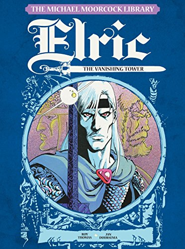 Image of The Michael Moorcock Library - Elric, Vol.5: : The Vanishing Tower