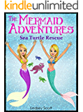 Books for Kids: The Mermaid Adventures - Sea Turtle Rescue (Children's Books, Kids Books, Mermaid Books, Bedtime Stories For Kids)