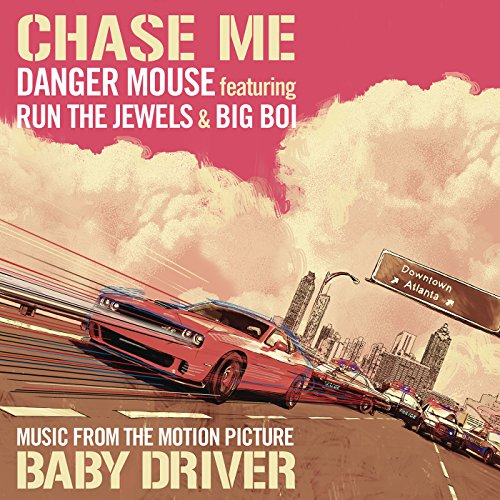 Chase Me  Music From The Motion Picture Baby Driver   Explicit