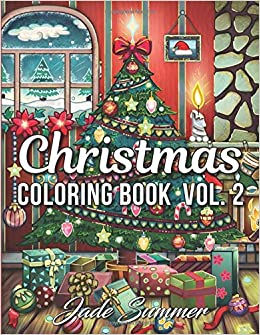 Christmas Coloring Book An Adult Coloring Book With Fun Easy And