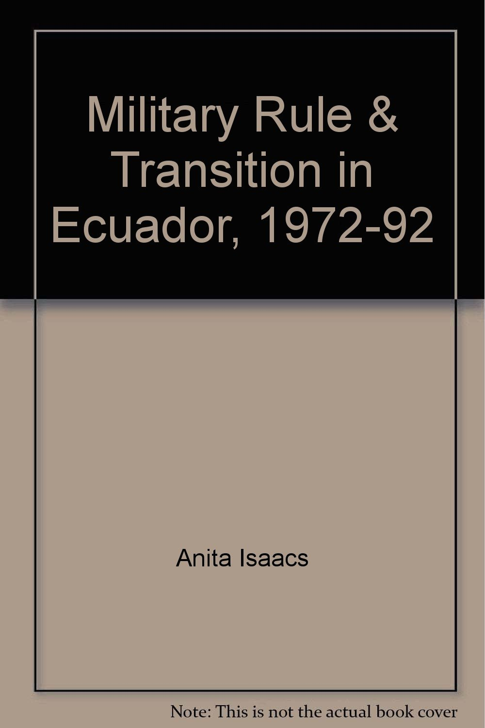 military-rule-and-transition-in-ecuador-1972-92-pitt-latin-american-series
