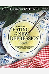 Frugal Eating in the New Depression Paperback
