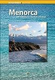 Menorca: Ein Streifzug durch die Insel (Guies)