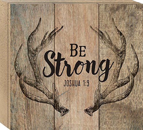 (P. Graham Dunn Be Strong Deer Antlers 10 x 11 Pine Wood Boxed Pallet Wall Art Sign)