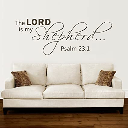 The Lord Is My Shepherd Psalm 23 1 Scripture Bible Verse Religious Vinyl Wall Decal Quote Lettering For Living Room Black Large