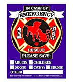 PET FIRE Rescue Trademarked Safety Alert Emergency Pet Dog Cat 4'' x 5'' Behind The Glass Front Surface Window Decal Cling Sticker (Qty. 4 Behind Glass)