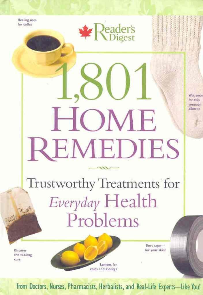 1,801 Home Remedies : Trustworthy Treatments for Everyday Health Problems pdf epub