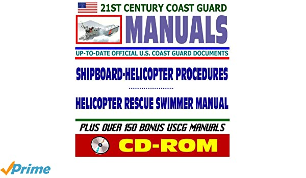 21st century u s coast guard uscg manuals shipboard helicopter rh amazon com RCN Engineering Manual Corps of Engineers Technical Manuals