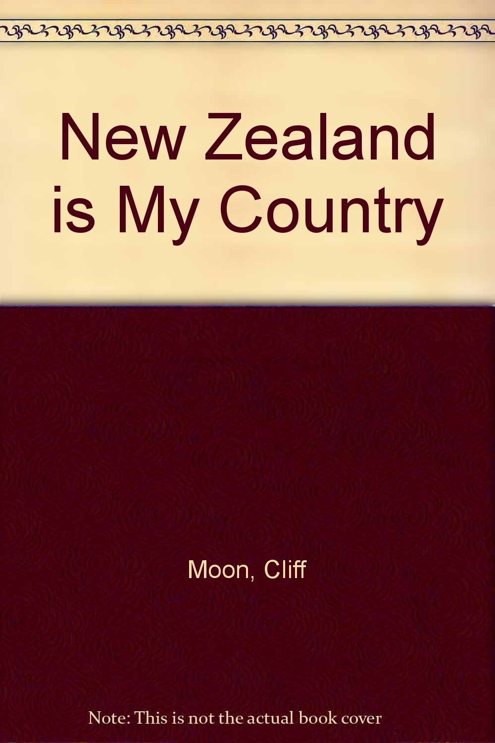 New Zealand Is My Country