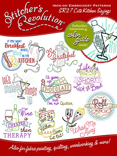 Design Iron On Transfers - Stitcher's Revolution Cute Kitchen Sayings Iron-On Transfer Patterns for Embroidery