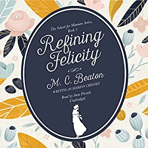 Refining Felicity Audiobook