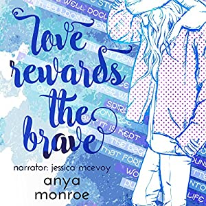Love Rewards the Brave Audiobook