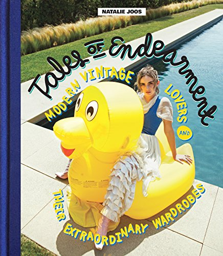Tales of Endearment: Modern Vintage Lovers and Their Extraordinary - Retro Glamour