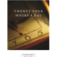 Twenty-Four Hours a Day: Meditations (Hazelden Meditations Book 1) (English Edition)