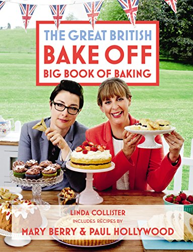 The Great British Bake Off Big Book of Baking (Great Britain Songs Christmas)