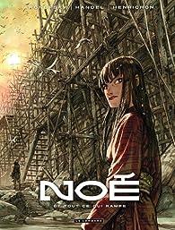 Noé, Tome 2 : Et tout ce qui rampe par Darren Aronofsky
