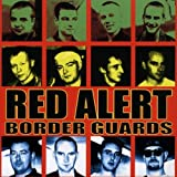 Border Guards by Red Alert