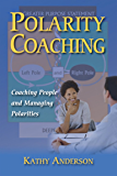 Polarity Coaching: Coaching People & Managing Polarities