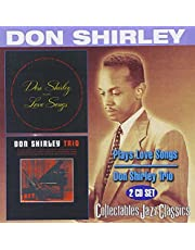 Don Shirley Plays Love Songs/Don Shirley Trio