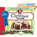 Our Favorite Christmas Recipes Cookbook: Over 60 of Our Favorite Christmas Recipes plus just as many handy tips and a new photo cover (Our Favorite Recipes Collection)