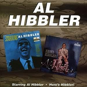 Starring Al Hibbler / Here's Hibbler! [ORIGINAL RECORDINGS REMASTERED]