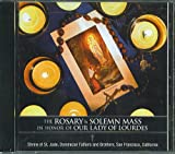 The Rosary & Solemn Mass In Honor of Our Lady of Lourdes by N/A (0100-01-01)