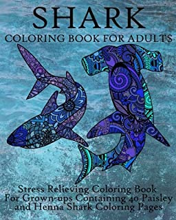Shark Coloring Book For Adults Stress Relieving Grown Ups Containing 40