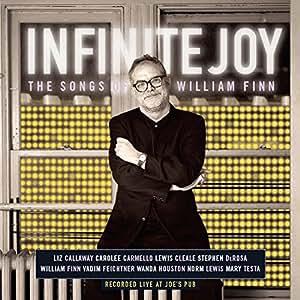 Infinite Joy: The Songs of William Finn (Live at Joe's Pub)