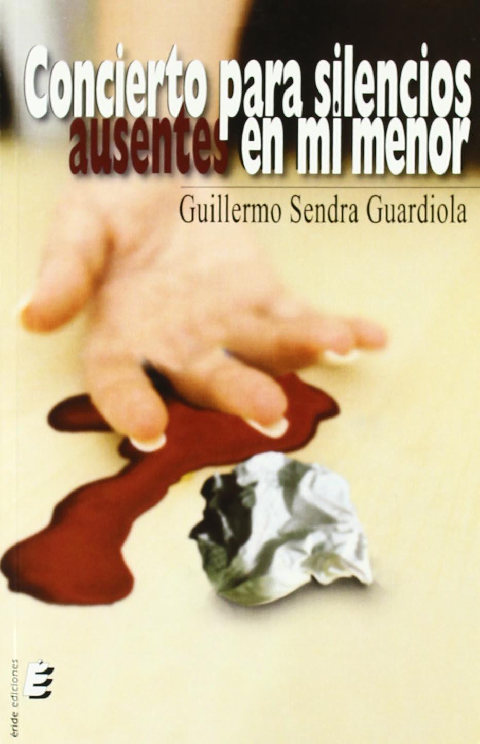 Concierto para silencios ausentes en Mi menor (Spanish) Paperback