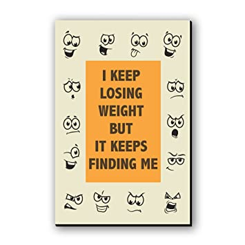 Seven Rays I Keep Losing Weight It Keeps Finding Me Fridge Magnet - 3 X 4.5 Inches