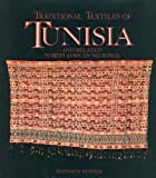 Traditional Textiles of Tunisia and Related North African Weaving, Irmtraud Reswick, 029596281X