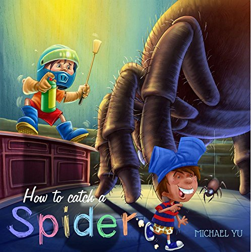 How to Catch a Spider (Children Bedtime story picture book for -