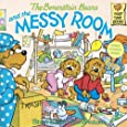 The Berenstain Bears And The Messy Room (Turtleback School & Library Binding Edition) (First Time Books)