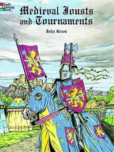 Medieval Jousts and Tournaments (Dover History Coloring Book) from Dover