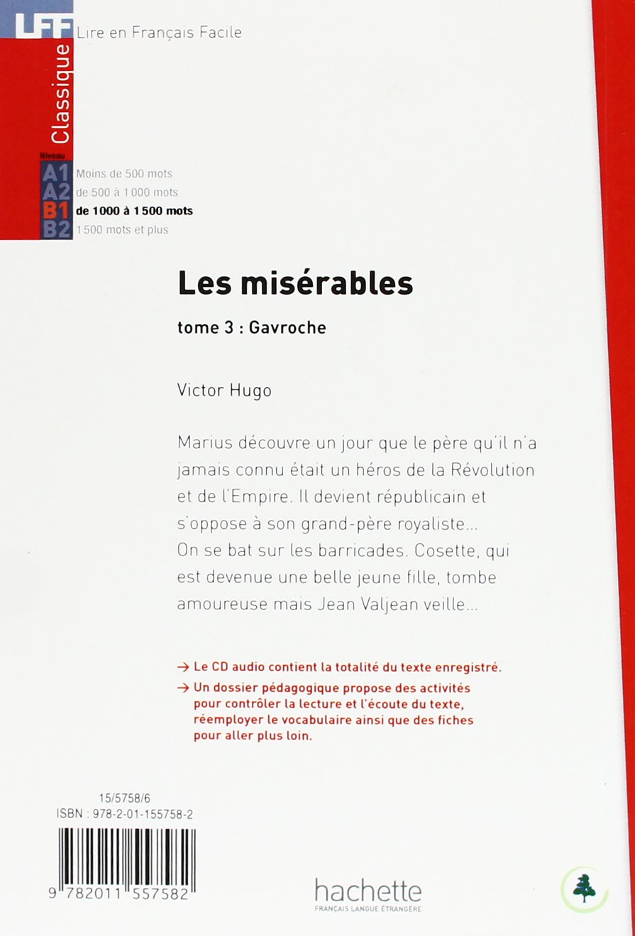 Amazon Com Les Miserables Tome 3 Gavroche Cd Mp3 Lff B1 Lff Lire En Francais Facile French Edition 9782011557582 Hugo Victor Books