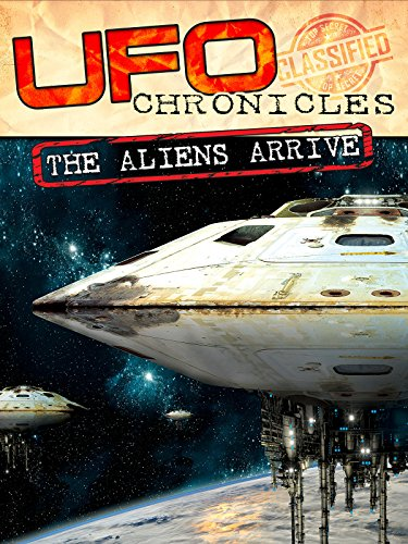 UFO Chronicles: The Aliens Arrive by