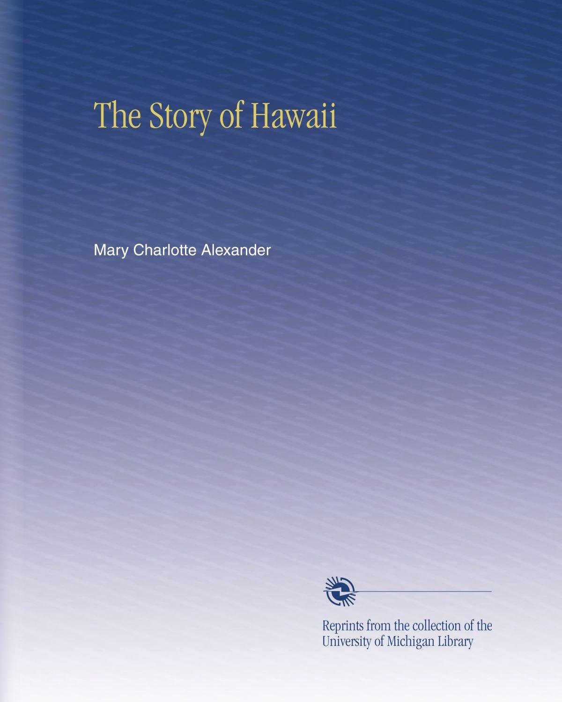 Read Online The Story of Hawaii pdf epub