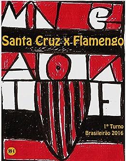 Amazon.com: Santa Cruz x Flamengo: Brasileirão 2016/1º
