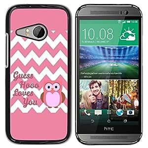 TopCaseStore / la caja del caucho duro de la cubierta de protección de la piel - Chevron Quote Owl Pink Love You White - HTC ONE MINI 2 / M8 MINI