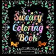 Swear Word Coloring Book: The Joy of Sweary Curse Words for Adults
