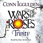 Wars of the Roses: Trinity | Conn Iggulden