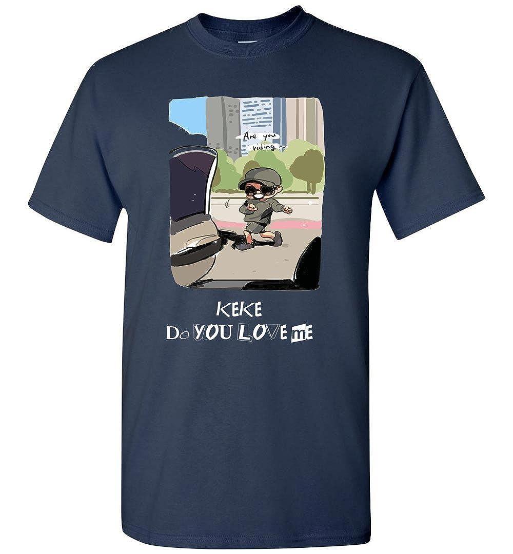 fbdb6c8e90ffb1 Amazon.com  Keke Do You Love Me Drake Tshirt  Clothing