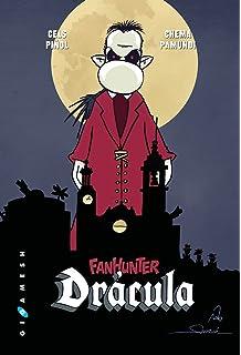 Fanhunter: Drácula (Gigamesh Excelsior)
