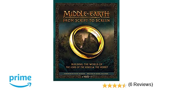 Middle Earth From Script To Screen: Amazon.es: Vv.Aa: Libros en idiomas extranjeros