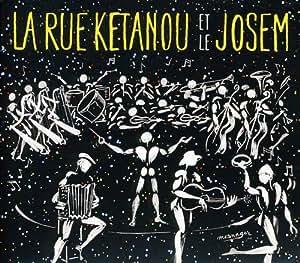 La Rue Kétanou Et Le Josem