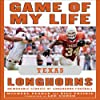 Game of My Life: Texas Longhorns