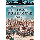 The History of Warfare: The Franco-Prussian War 1870-71