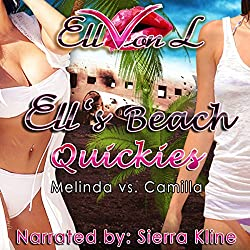 Ell's Beach Quickies: Melinda vs. Camilla