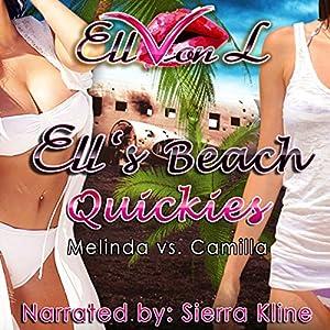 Ell's Beach Quickies: Melinda vs. Camilla Audiobook
